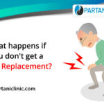 What happens if you don't get a knee replacement?