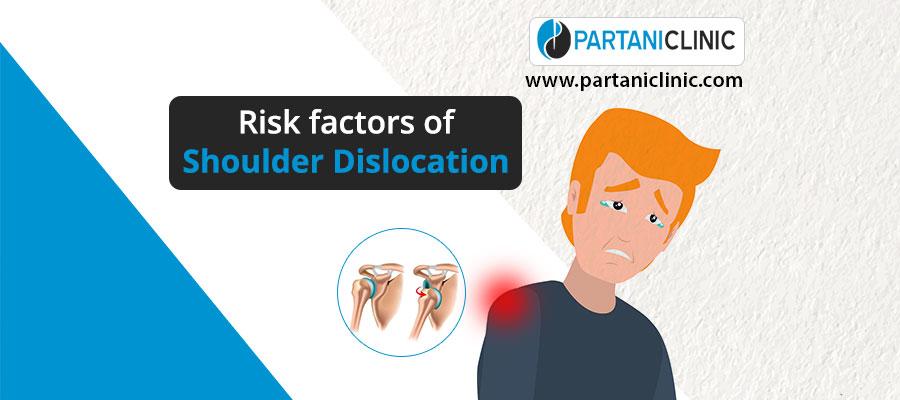Risk factors of shoulder dislocation