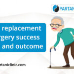 Hip replacement surgery success rate and outcome